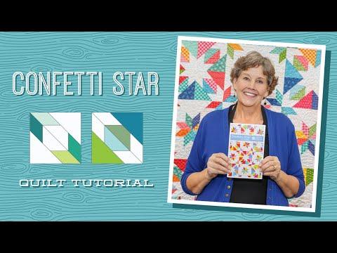 "Make a ""Confetti Star"" Quilt with Jenny Doan of Missouri Star (Video Tutorial)"