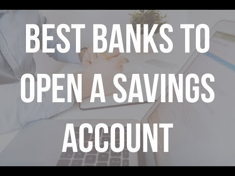 Best Banks to Open a Savings that Offer High Interest Rates