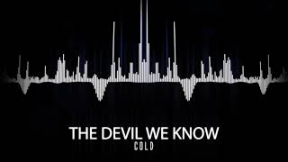 COLD - The Devil We Know (Visualizer Video) | Napalm Records
