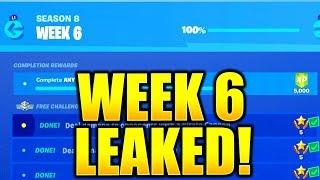 FORTNITE SEASON 8 WEEK 6 CHALLENGES LEAKED! WEEK 6 ALL CHALLENGES EASY GUIDE WEEK 6 CHALLENGES!
