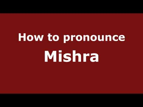 Pronounce Names - How to Pronounce Mishra