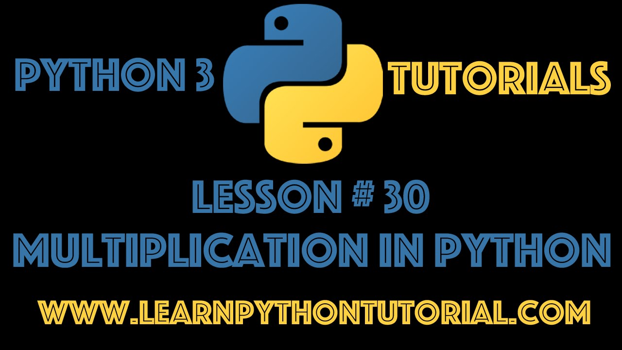 Worksheet Numbers That Multiply To 30 python tutorial multiplication in numbers 30 30