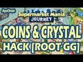 #2 Supermarket Mania Journey Coins and Crystals -Hack-root-GG