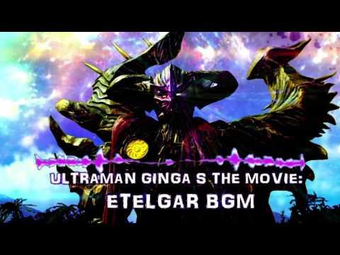 Ultraman Ginga S the Movie: Etelgar BGM