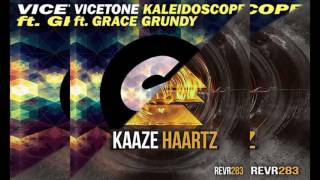 Vicetone ft. Grace Grundy vs KAAZE - Kaleidoscope vs Haartz (Chaxx Mashup)