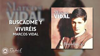 [Pista Karaoke] - Marcos Vidal Buscadme y Viviréis.