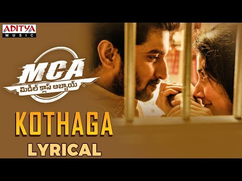 Kothaga Lyrical | MCA Movie Songs | Nani,...