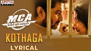 Kothaga Lyrical | MCA Movie Songs | Nani, Sai Pallavi | DSP | Dil Raju | Sriram Venu