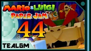 Mario & Luigi: Paper Jam Bros. - Part 44: Papercraft Bowser Boss!