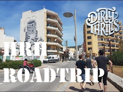 Dirty Thrills - HRH Roadtrip 2017 (Ibiza)