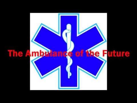 Ambulance of the Future