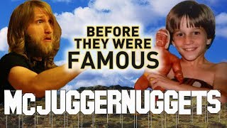 MCJUGGERNUGGETS - Before They Were Famous - Jesse Ridgeway - UPDATE