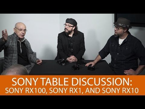 Sony Table Discussion with Alan Arkin: Sony RX100, Sony RX1, And Sony RX10