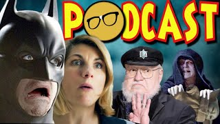 Doctor WHOXIT | DEFUND The Comic Industry | ASOIAF Fans GoT Gamed