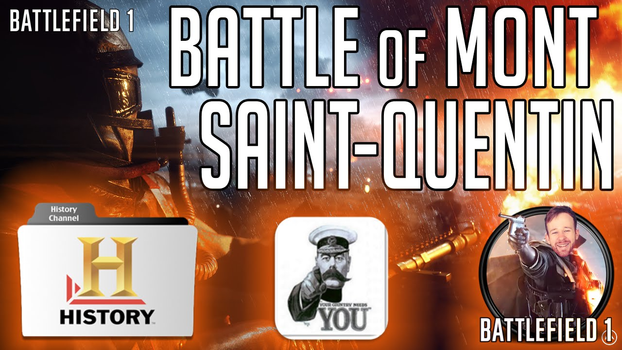 BATTLEFIELD 1 MAP The St Quentin Scar The Battle of Mont Saint