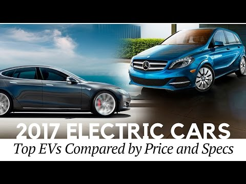 10 Best Electric Cars to Buy in 2017 (Technical Specifications and Top Prices Compared)