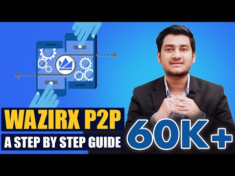WazirX P2P Definitive Guide:  how does it work