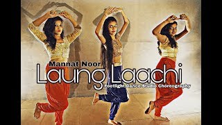 Laung Laachi | Mannat Noor | Dance Choreography | Footlight Dance Studio Choreography