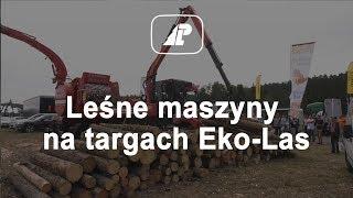 Leśne maszyny na targach Eko-Las