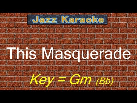 "JazzKara  ""This Masquerade"" (Key=Gm (Bb))"
