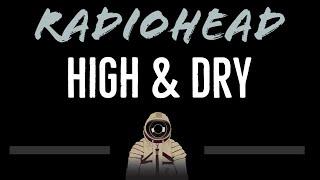 Radiohead • High & Dry (CC) [Karaoke Instrumental Lyrics]