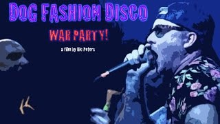 Video Dog Fashion Disco - War Party (Official Video) download MP3, 3GP, MP4, WEBM, AVI, FLV Januari 2018