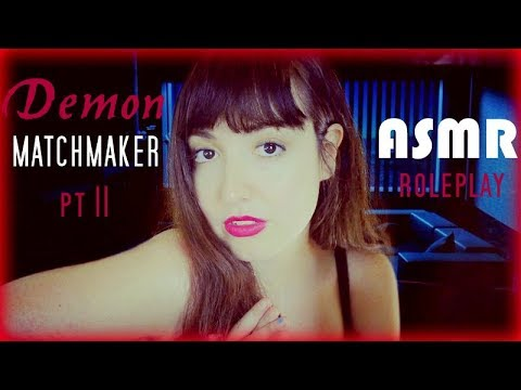 Demon Matchmaker ASMR Roleplay 🔥 Getting Your SOUL Back
