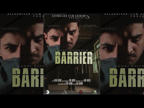 BARRIER 1 ( short action film ) film by AZERBAIJAN FILM ACADEMY