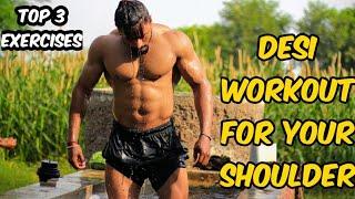 DESI - Top 3 Exercises For Your Shoulder || Vipin Yadav||