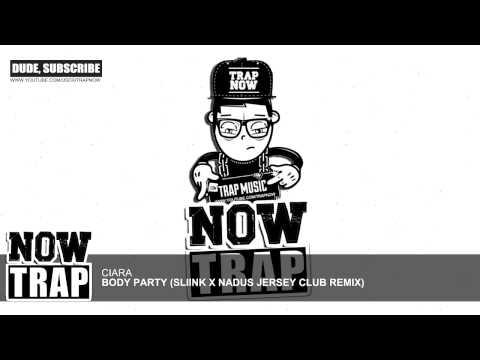 Ciara - Body Party (Sliink X Nadus Jersey Club Remix)