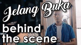 JELANG BUKA w/ ARIEF MUHAMMAD & TIPANG - Behind The Scene