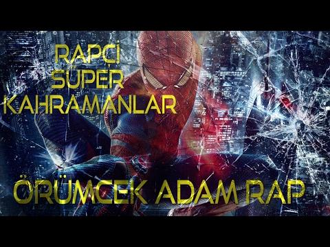 Örümcek Adam Türkçe Rap Şarkısı - Rapçi Süper Kahramanlar