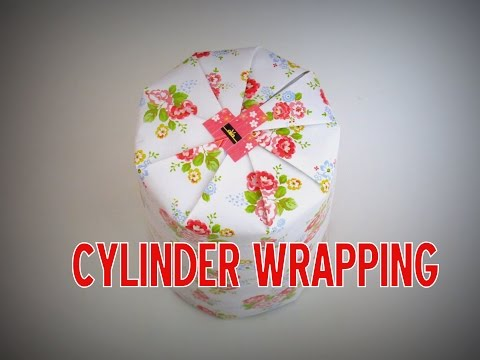 Gift Wrapping - How to Wrap a CYLINDER object