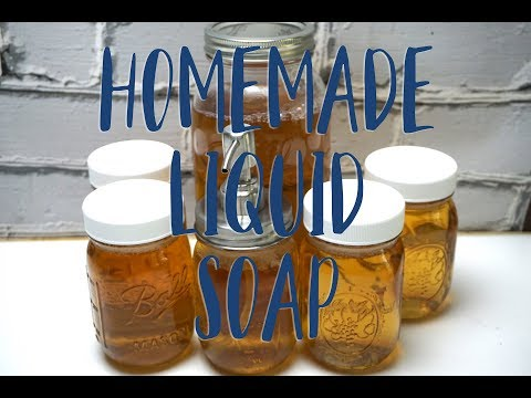 Homemade Liquid Soap from Scratch