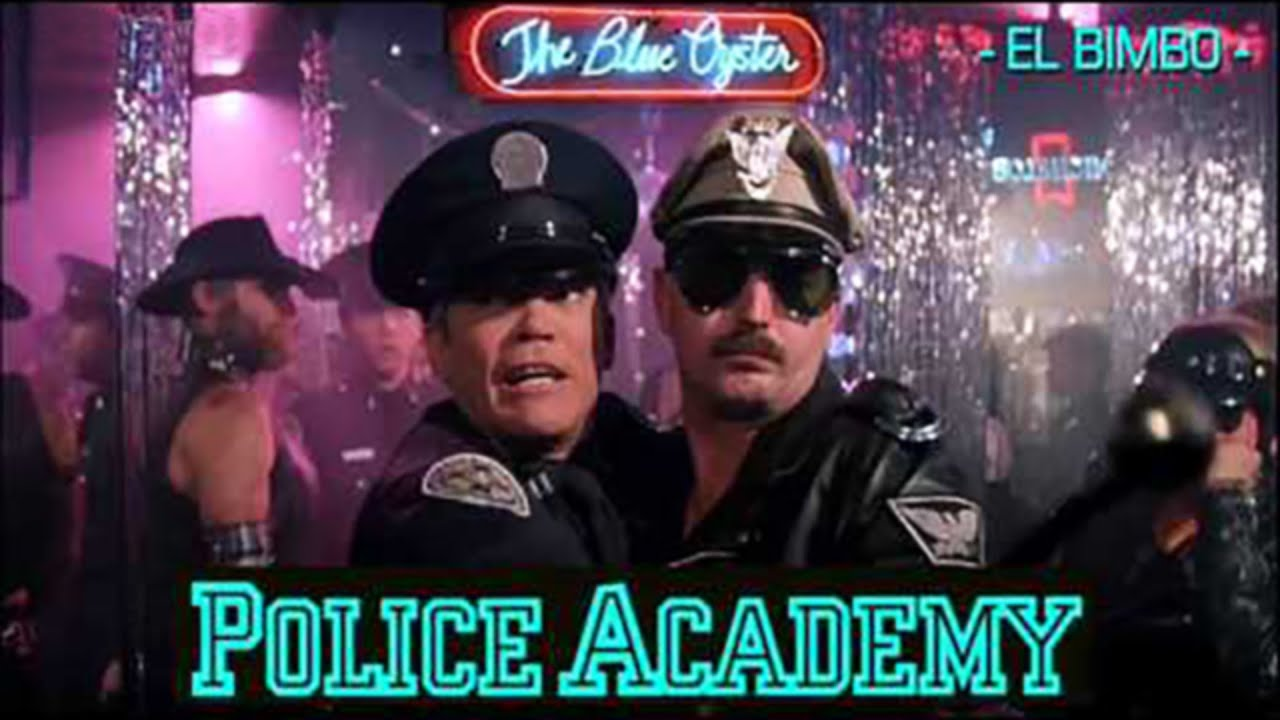 Police Academy Blue Oyster Bar Music Jean Marc Dompierre El Bimbo Youtube