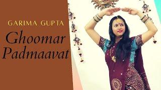 GHOOMAR DANCE| PADMAAVAT|SIMPLE EASY DANCE STEPS |WEDDING DANCE  DEEPIKA PADUKONE| GARIMA GUPTA