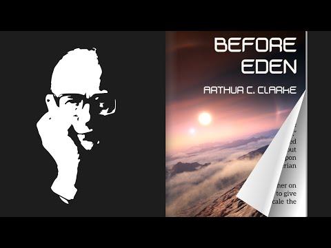 Before Eden   Arthur C Clark   AV-Book   Audiobook   Videobook   Ebook