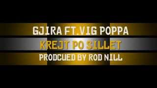 Gjira ft. Vig Poppa - Qysh me t`ba per veti? (produced by Rod Nill)