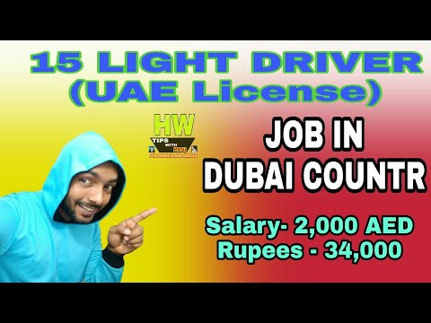 15 Light Driver Vacancy At Dubai-UAE Country 34K Pay PM
