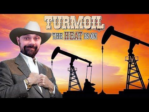 Give Me That Tasty Oil Money | Turmoil The Heat Is On DLC | Turmoil Gameplay | S2 E1