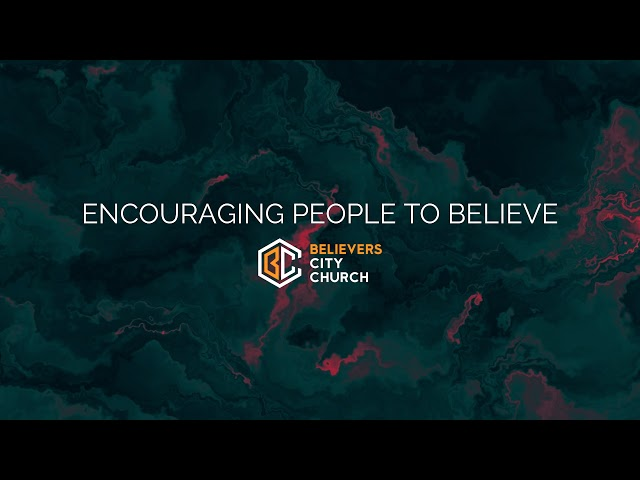 Believers City 10:30 AM Worship Experience