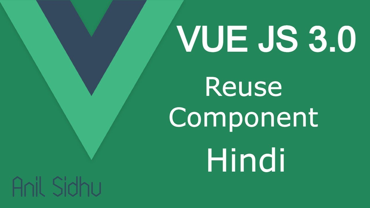 Vue JS 3 tutorial in Hindi #16 Reuse Component