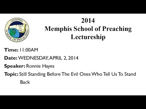 11:00AM Class - Still Standing Before The Evil Ones Who Tell Us To Stand Back - Ronnie Hayes