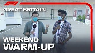 Weekend Warm Up! 2020 British Grand Prix