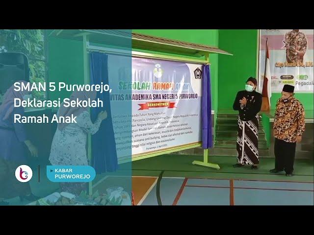 SMAN 5 Purworejo, Deklarasi Sekolah Ramah Anak