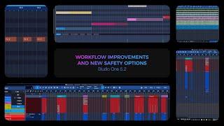 Studio One 5.2: Workflow Improvements