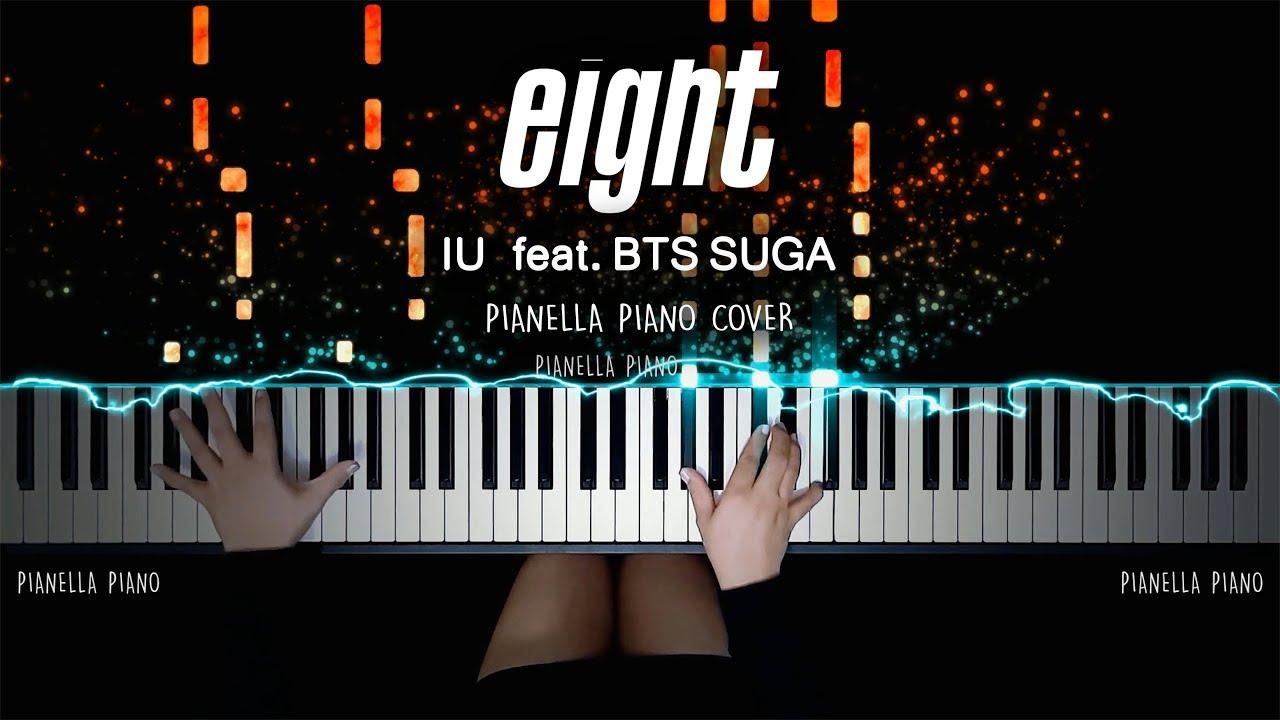 IU 아이유 X SUGA 슈가 '에잇 – eight | Piano Cover by Pianella Piano