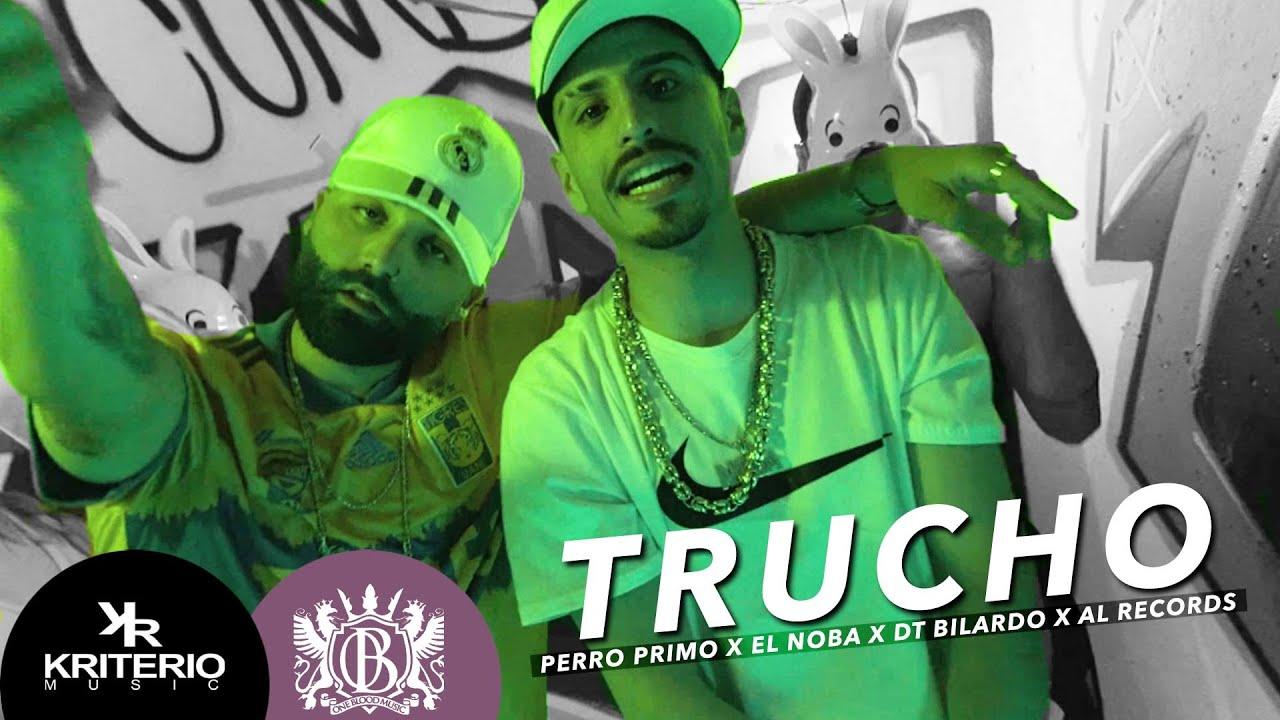 Perro Primo, El Noba, Al Records - TRUCHO Feat DT.Bilardo - Cumbia 420 RKT