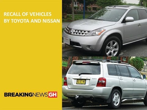 Recall of vehicles by Toyota and Nissan