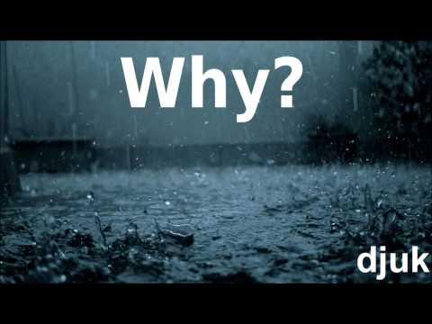 DJUK - Why?